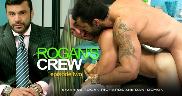 Rugged handsome Rogan Richards Fucks cute boy Dani Demon in Rogan's Crew Episode 2 at menatplay